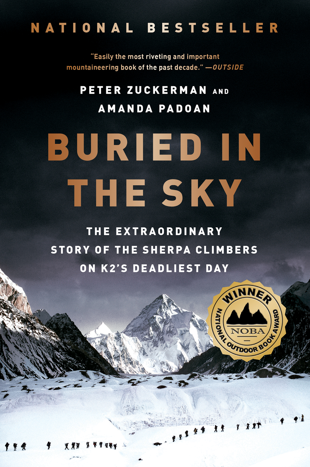 Buried in the Sky: The Extraordinary Story of the Sherpa Climbers on K2's Deadliest Day By: Amanda Padoan,Peter Zuckerman