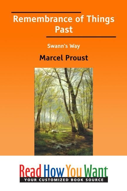 Remembrance Of Things Past Swanns Way By: Proust Marcel