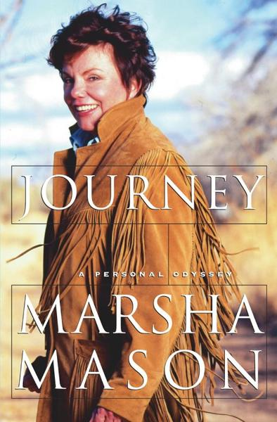 Journey By: Marsha Mason