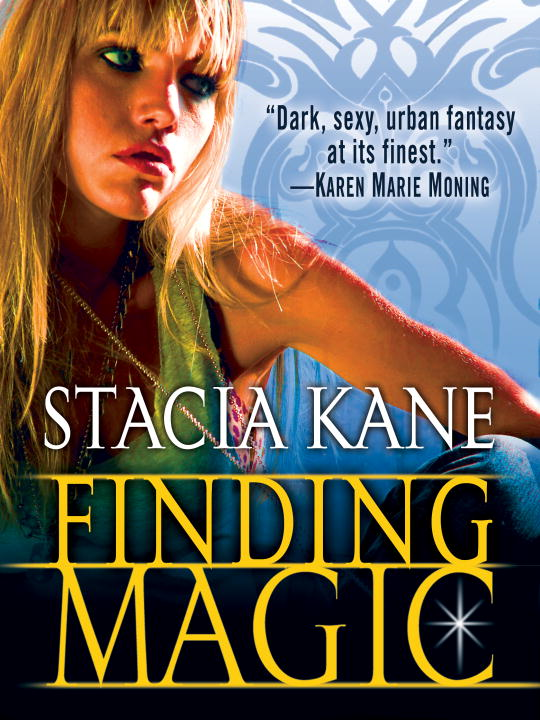 Finding Magic (Novella) By: Stacia Kane
