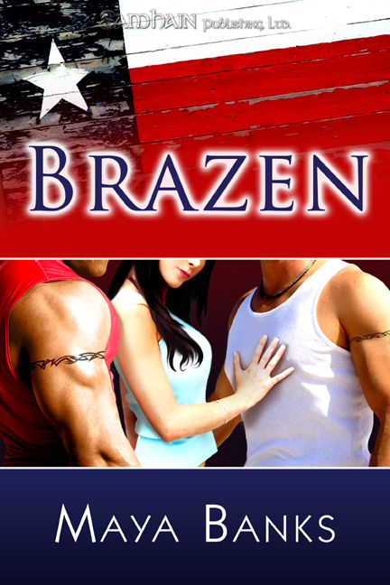 Brazen By: Maya Banks