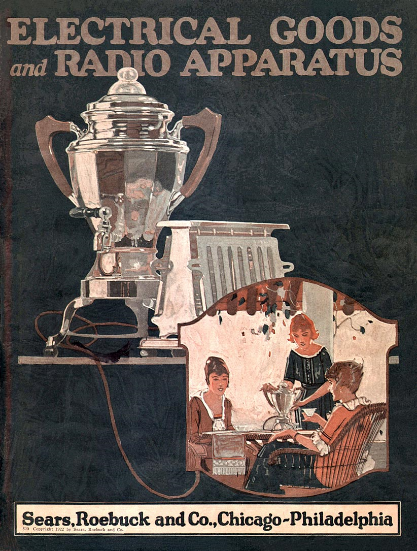 Sears Roebuck 1922 Electrical Goods and Radio Apparatus Catalog