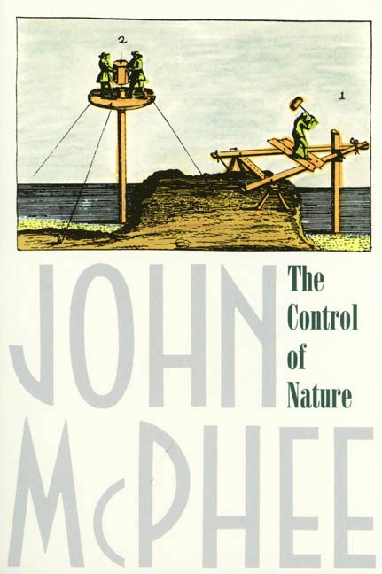 The Control of Nature By: John McPhee