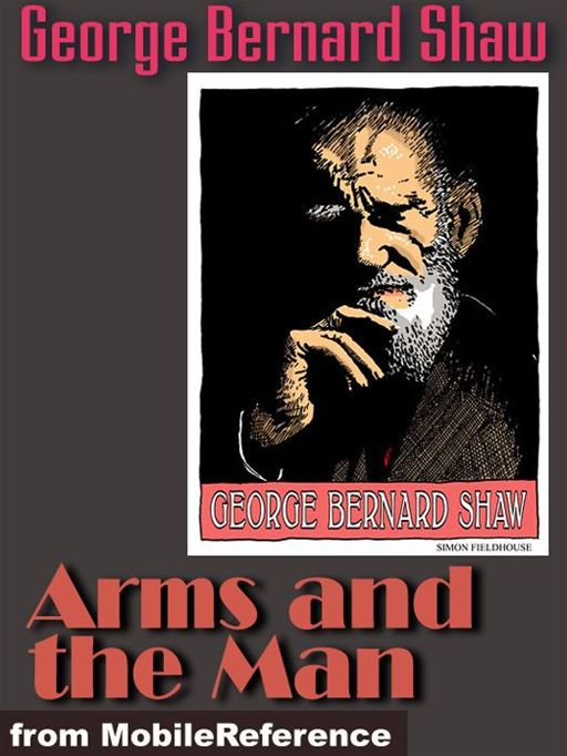Arms And The Man  (Mobi Classics)