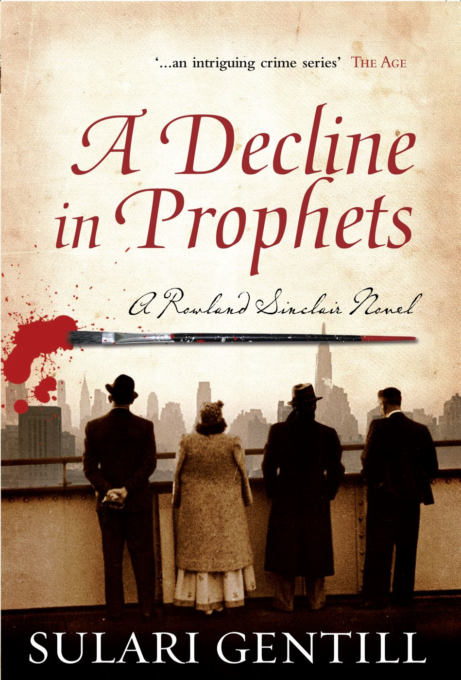 Decline in Prophets By: Sulari Gentill