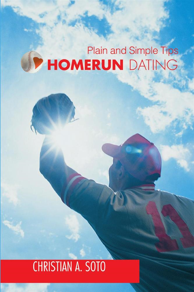 Homerun Dating By: Christian Soto