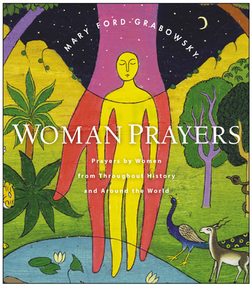 WomanPrayers By: Mary Ford-Grabowsky
