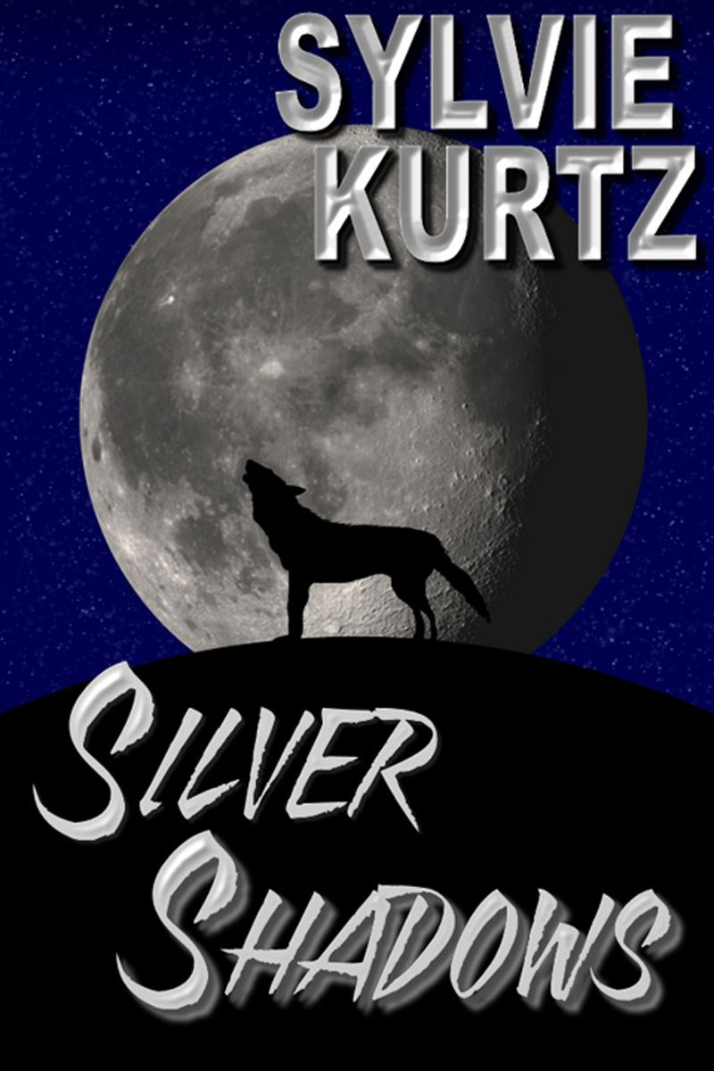 Silver Shadows By: Sylvie Kurtz