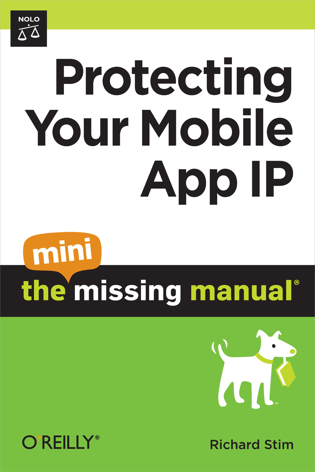 Protecting Your Mobile App IP: The Mini Missing Manual By: Richard Stim