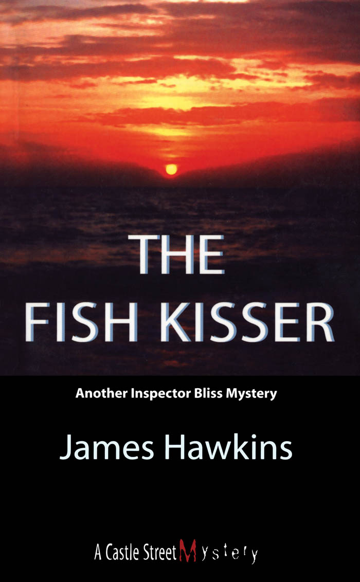The Fish Kisser By: James Hawkins