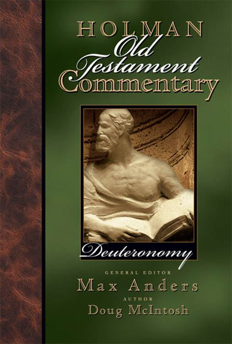 Holman Old Testament Commentary - Deuteronomy