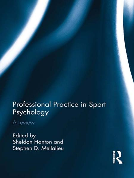 Professional Practice in Sport Psychology By: