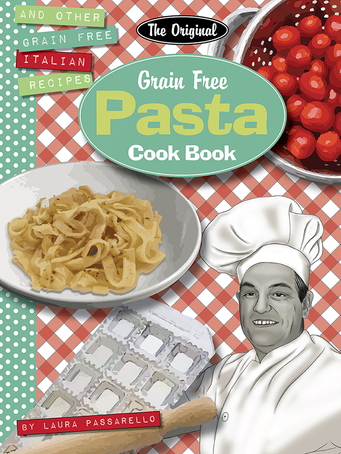 The Original Grain Free Pasta Cook Book