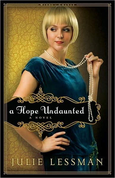 Hope Undaunted  A: A Novel By Julie Lessman