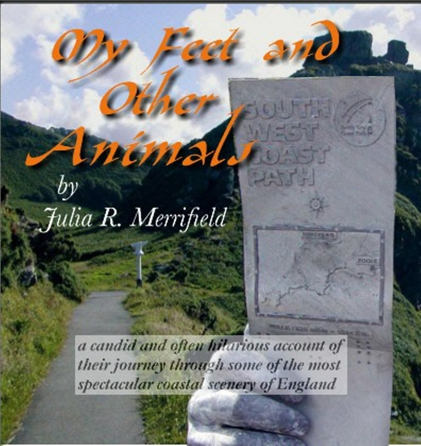 My Feet and Other Animals By: julia r merrifield