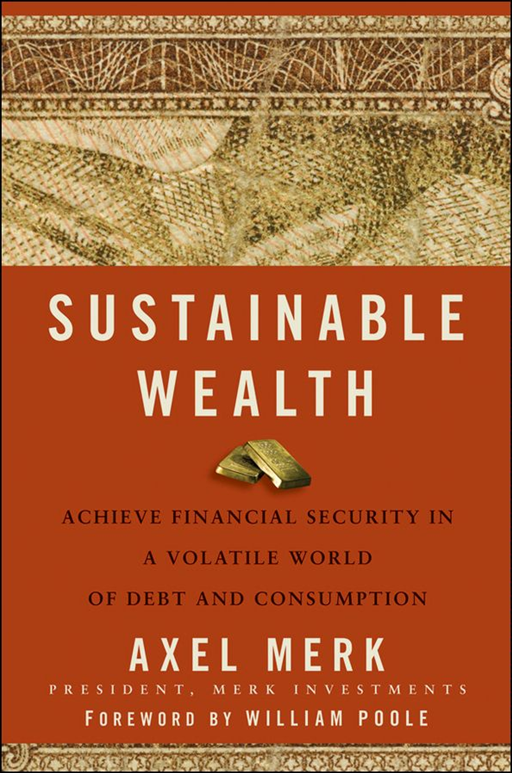 Sustainable Wealth By: Axel Merk