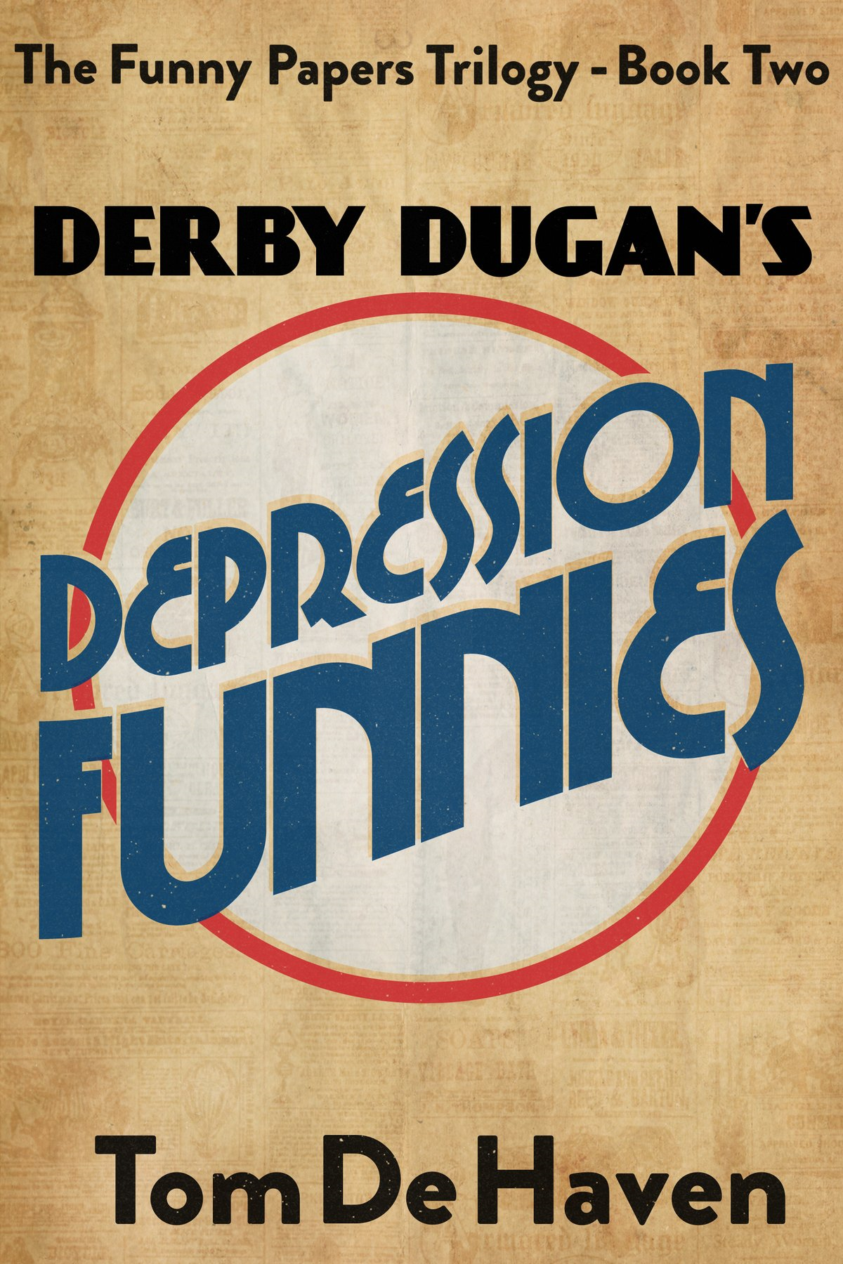 Derby Dugan's Depression Funnies