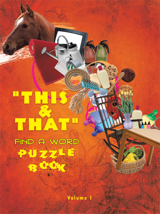 """THIS & THAT"" FIND A WORD PUZZLE BOOK By: RROBITAILLE"