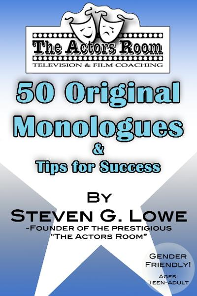 The Actors Room 50 Original Monologues & Tips For Success