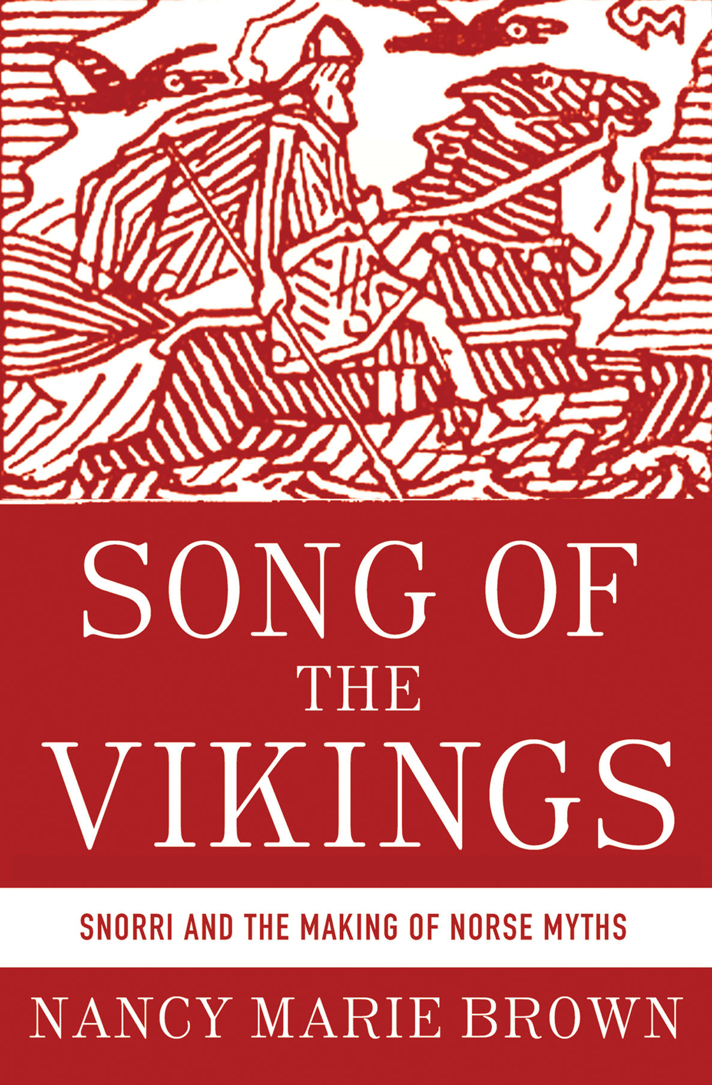 Song of the Vikings By: Nancy Marie Brown