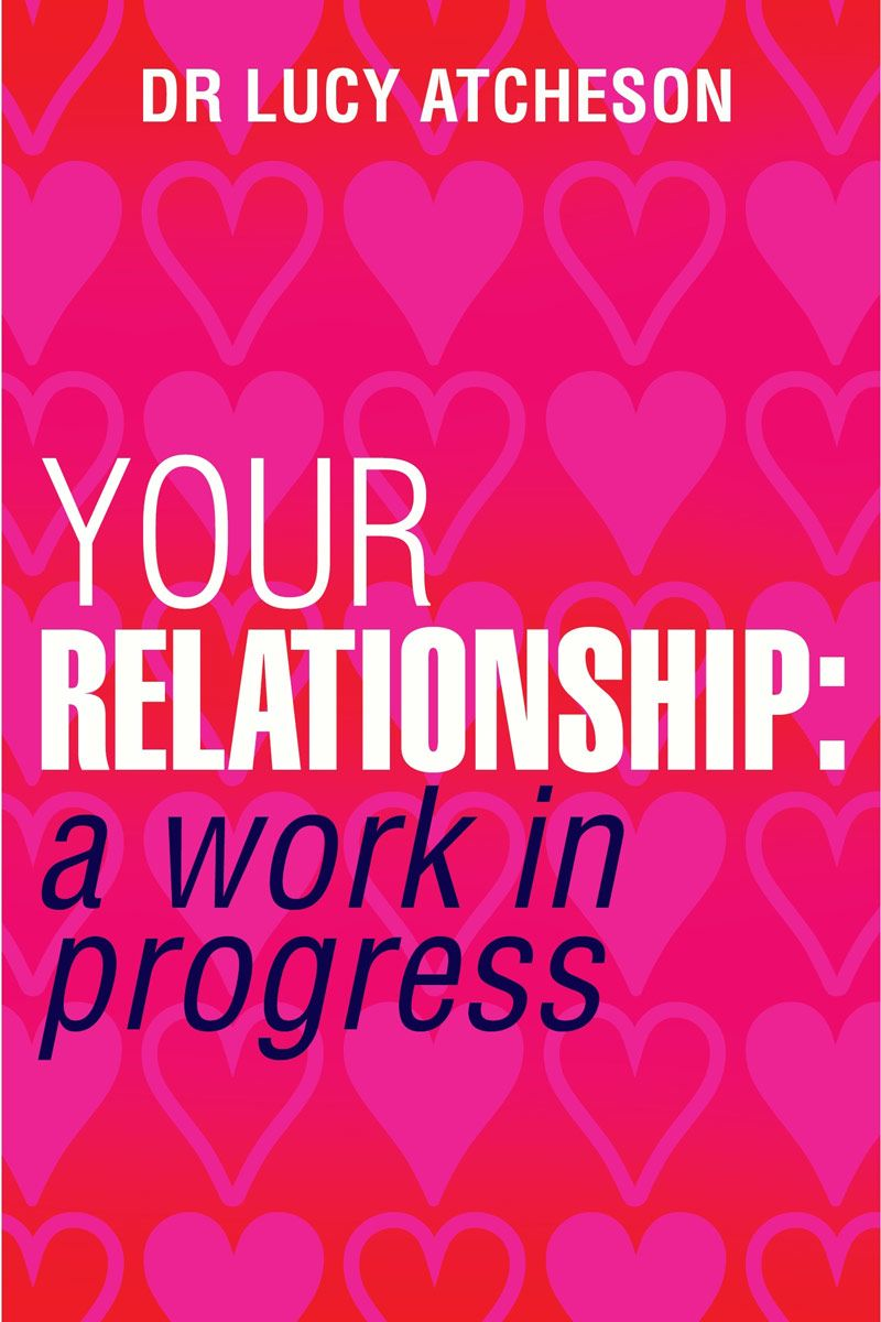 Your Relationship By: Lucy Atcheson