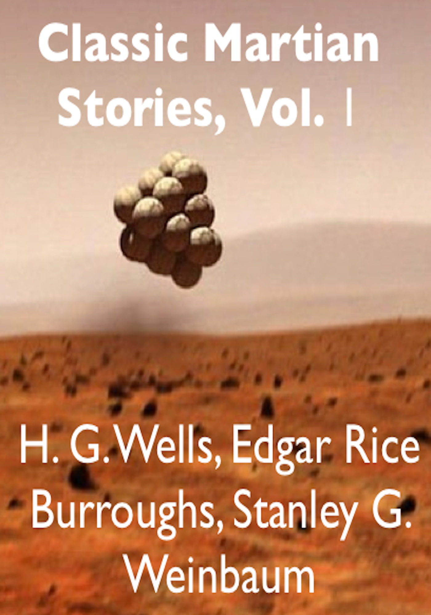 Classic Martian Stories, Vol. 1