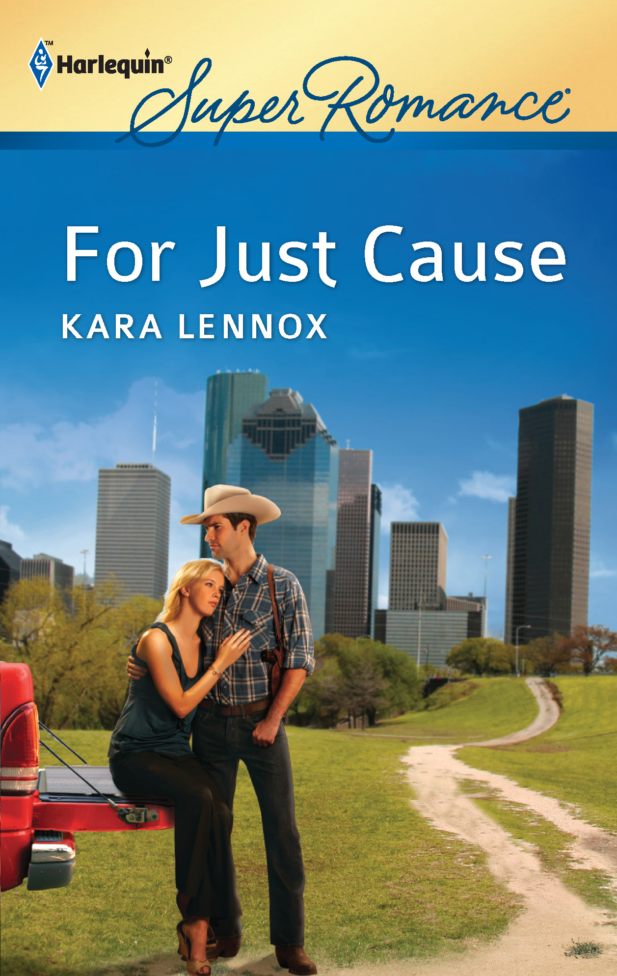 For Just Cause By: Kara Lennox