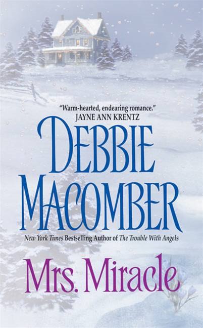 Mrs. Miracle By: Debbie Macomber