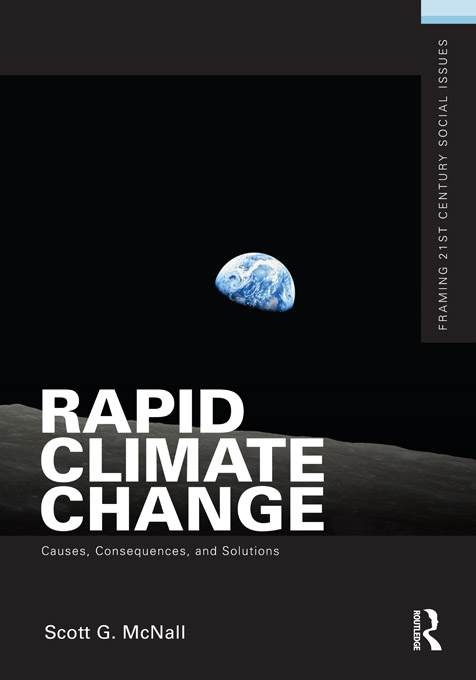 Understanding Rapid Climate Change By: Scott G. McNall