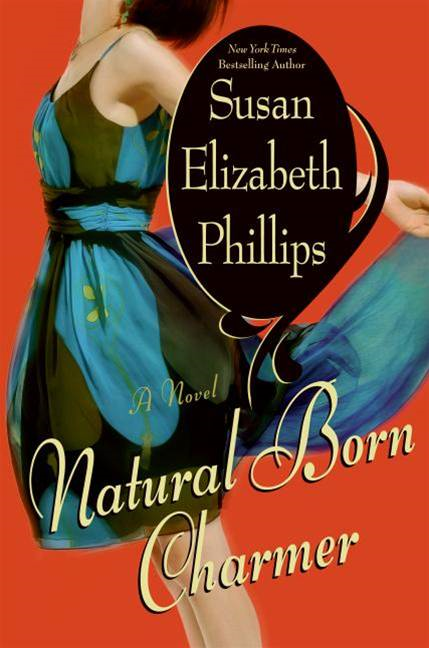 Natural Born Charmer By: Susan Elizabeth Phillips