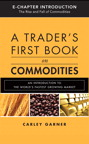 A Trader's First Book on Commodities (Introduction & Chapter 5)