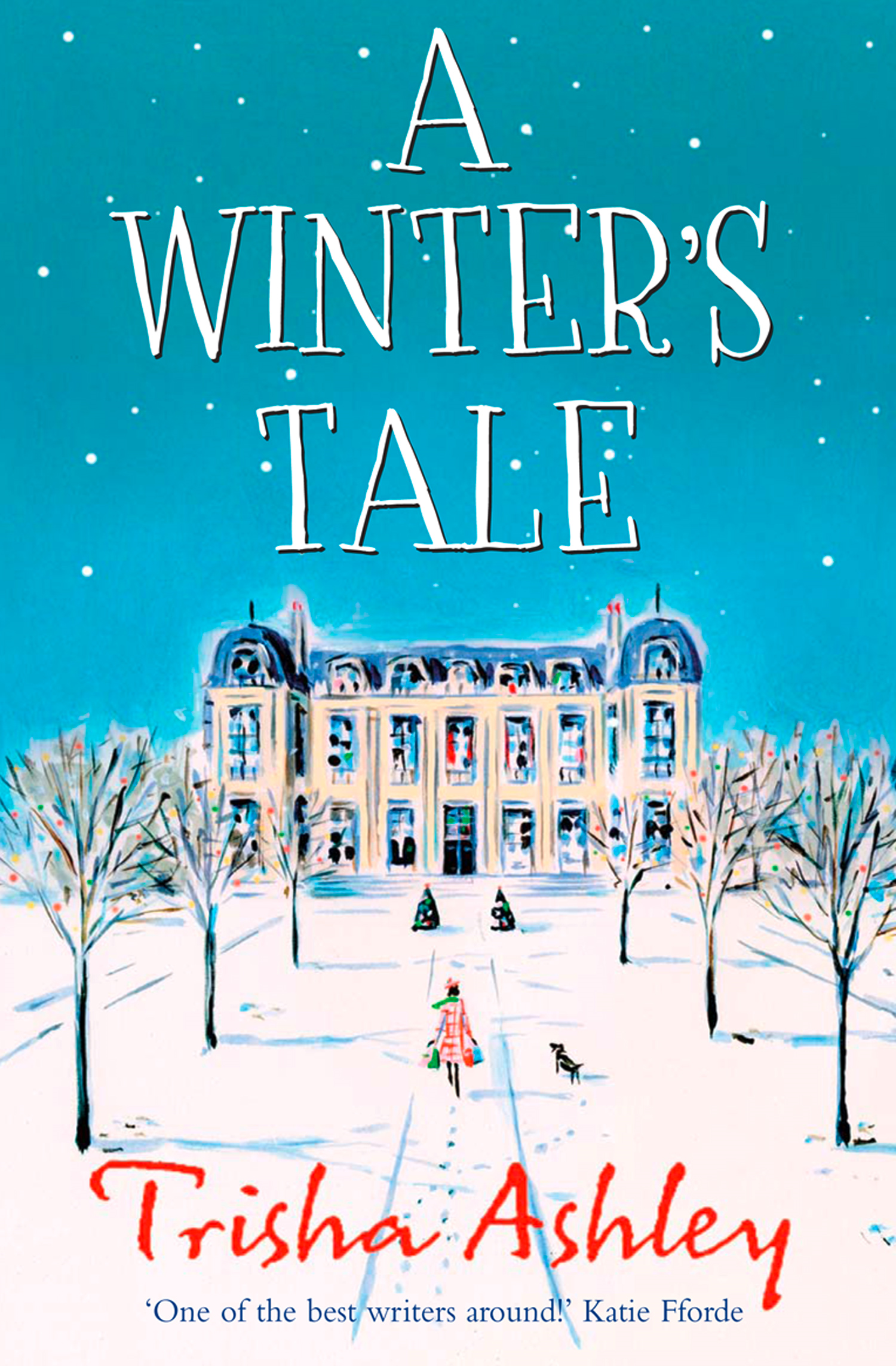 A Winter's Tale By: Trisha Ashley