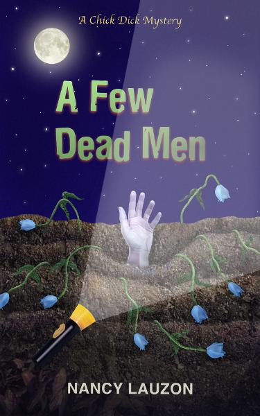 A Few Dead Men: a Chick Dick Mystery