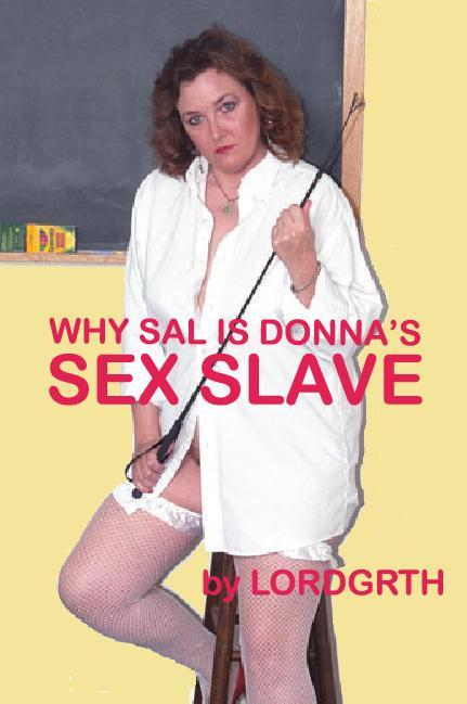 Why Sal Is Donna's Sex Slave