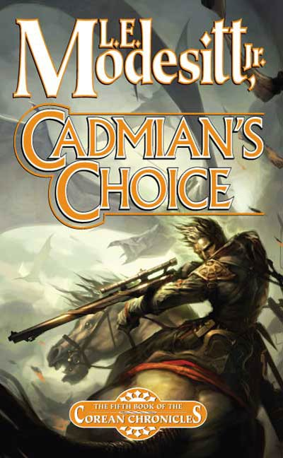 Cadmian's Choice By: L. E. Modesitt