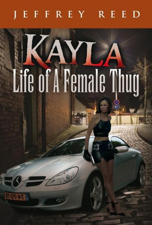 Kayla Life of A Female Thug