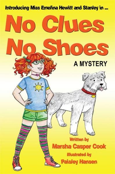 No Clues, No Shoes By: Marsha Casper Cook