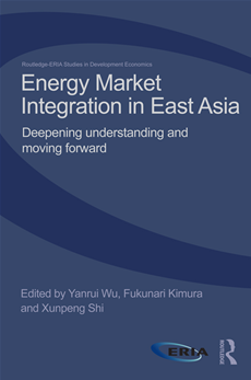 Energy Integration in East Asia Deepening Understanding and Moving Forward