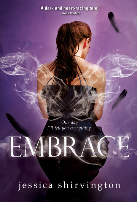 Embrace By: Jessica Shirvington