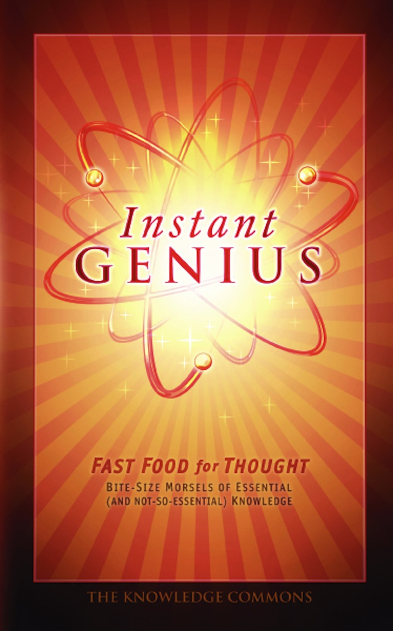 Instant Genius: Fast Food For Thought By: Bathroom Readers' Institute