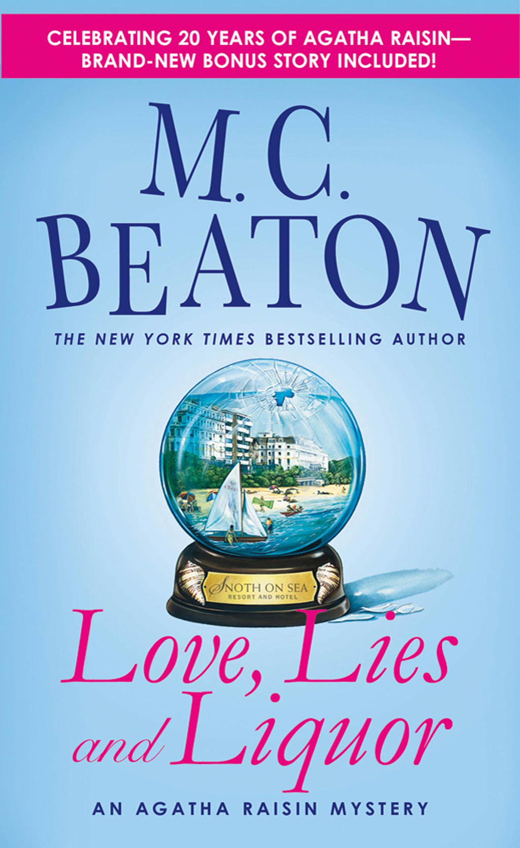 Love, Lies and Liquor By: M. C. Beaton