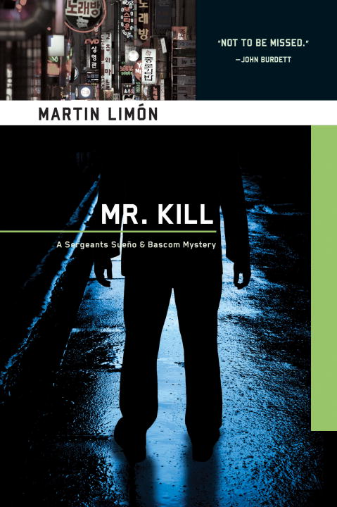 Mr. Kill By: Martin Limon