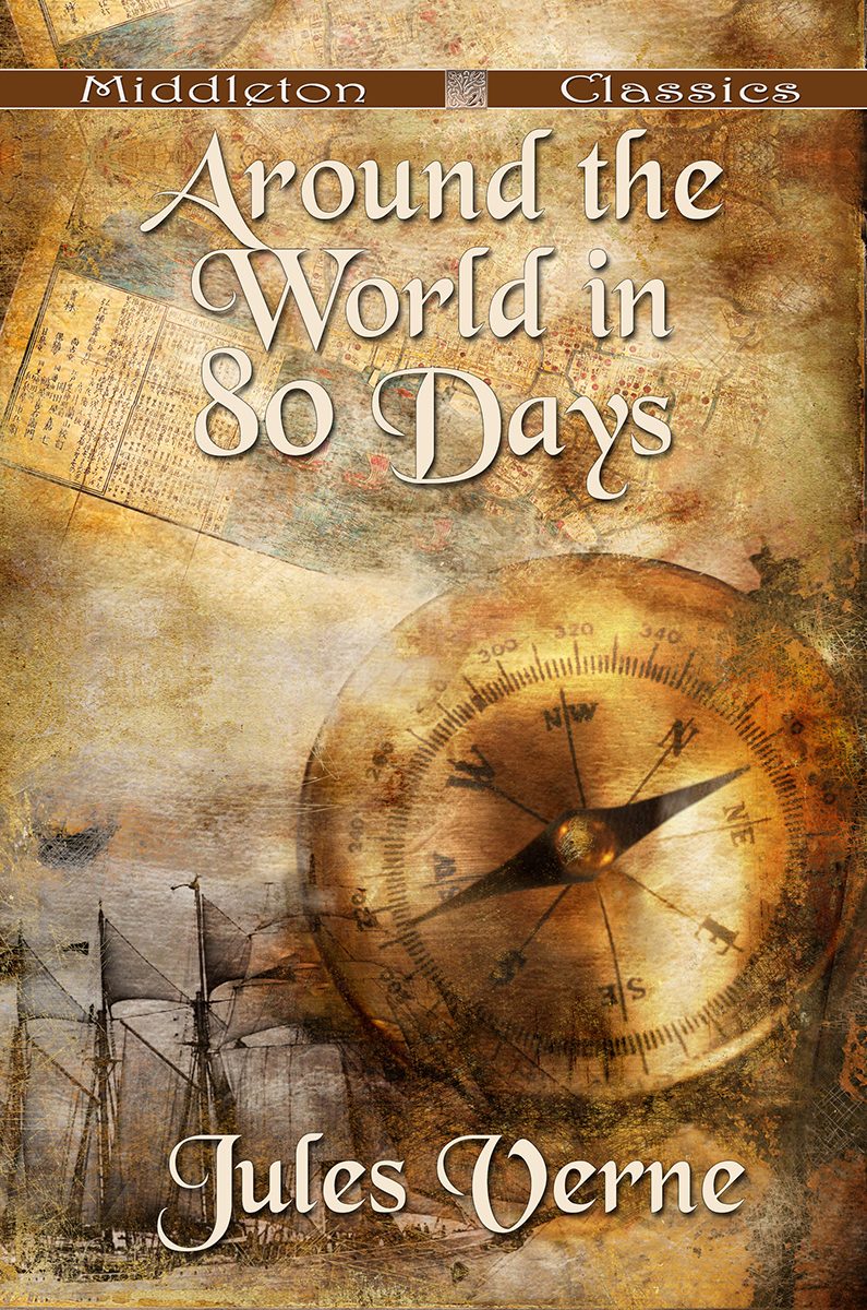 Around the World in 80 Days (Middleton Classics)