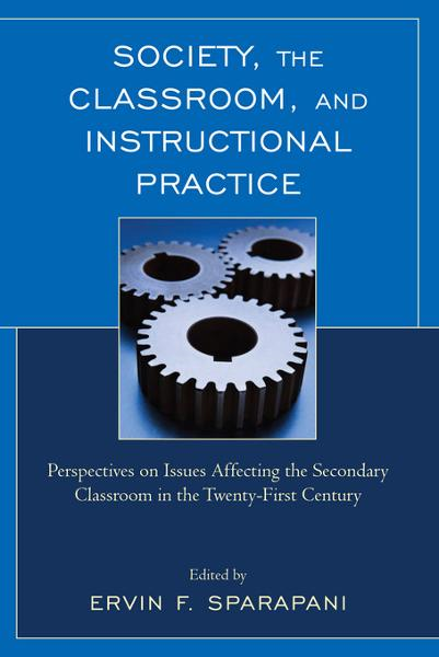 Society, the Classroom, and Instructional Practice