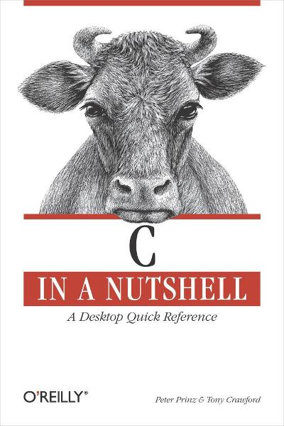 C in a Nutshell By: Peter Prinz,Tony Crawford
