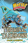 Battle Champions: Terminal Takedown: