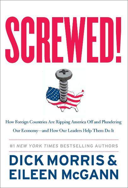 Screwed! By: Dick Morris,Eileen McGann