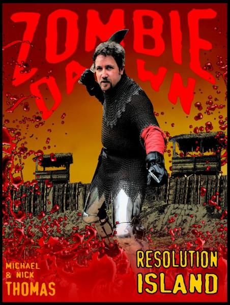 Resolution Island (Zombie Dawn Stories) By: Nick S. Thomas