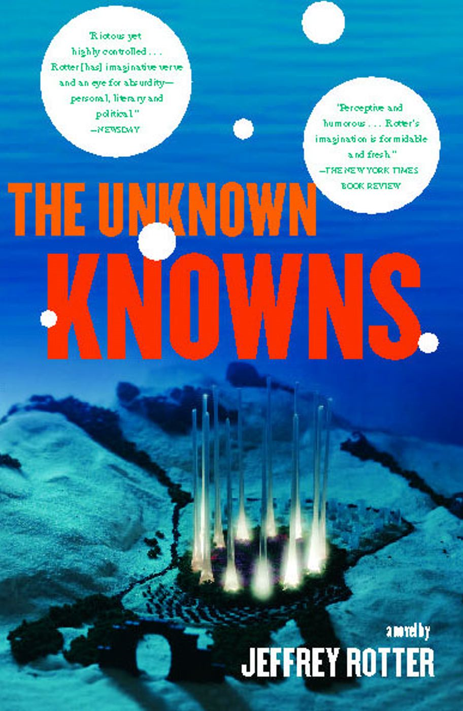 The Unknown Knowns By: Jeffrey Rotter
