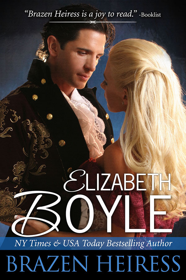 Brazen Heiress By: Elizabeth Boyle